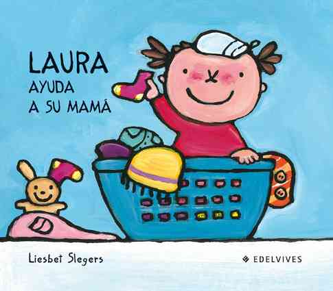 Laura ayuda a su mama/ Laura Helps Her Mom By Slegers, Liesbet